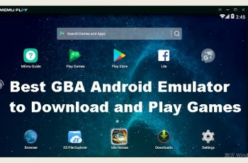 Best GBA Android Emulator to Download and Play Games